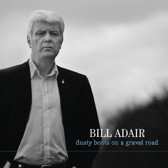 Bill Adair second CD - Muddy Boots on a Gravel Road